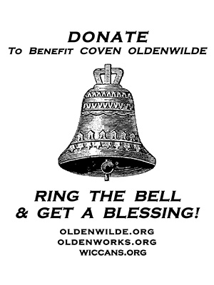 Sign: Donate to benefit Coven Oldenwilde. Ring the bell & get a blessing!