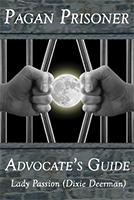 Book cover of Pagan Prisoner Advocate's Guide by Lady Passion